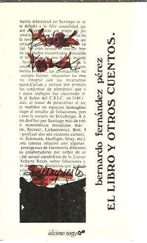EL LIBRO Y OTROS CUENTOS.: FERNANDEZ PEREZ, Bernardo.