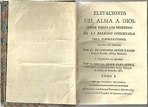 ELEVACIONES DEL ALMA A DIOS, SOBRE TODOS LOS MISTERIOS DE LA RELIGION CHRISTIANA.: BOSSUET, Jacobo ...