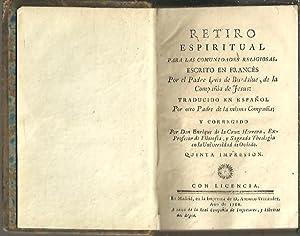RETIRO ESPIRITUAL PARA LAS COMUNIDADES RELIGIOSAS.: BURDALUE, Luis de.