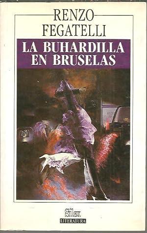 LA BUHARDILLA EN BRUSELAS.: FEGATELLI, Renzo.
