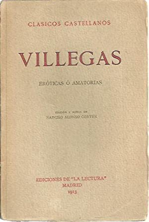 LAS EROTICAS O AMATORIAS.: VILLEGAS, Esteban Manuel de.