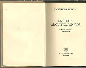 ESTILOS ARQUITECTONICOS. SU CONOCIMIENTO Y DISTINCION.: PEREDA, Vicente de.