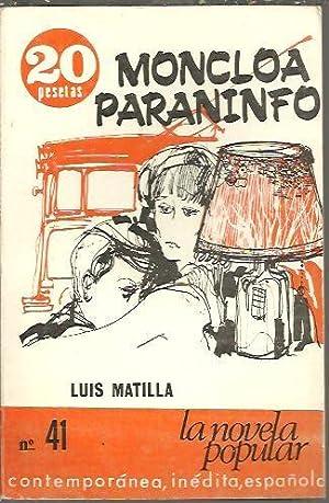 MONCLOA PARANINFO.: MATILLA, Luis.