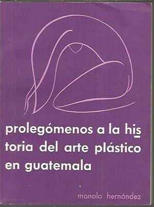 PROLEGOMENOS A LA HISTORIA DEL ARTE PLASTICO: HERNANDEZ, Manolo.