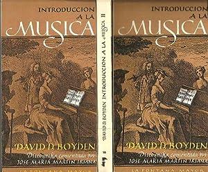 INTRODUCCION A LA MUSICA.: BOYDEN, David D.