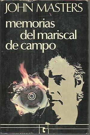 MEMORIAS DEL MARISCAL DE CAMPO.: MASTERS, John.