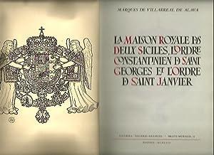 LA MAISON ROYALE DES DEUX SICILES, L'ORDRE: VILLARREAL DE ALAVA,