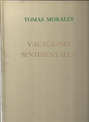 VACACIONES SENTIMENTALES.: MORALES, Tomás.