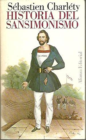 HISTORIA DEL SANSIMONISMO.: CHARLETY, Sébastien.