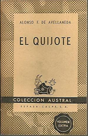 EL QUIJOTE.: FERNANDEZ DE AVELLANEDA, Alonso.