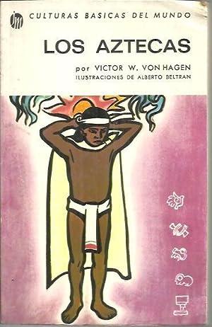 LOS AZTECAS.: VON HAGEN, Víctor