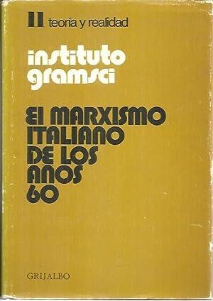 EL MARXISMO ITALIANO DE LOS AÑOS 60 Y LA FORMACION TEORICO-POLITICA DE LAS NUEVAS ...
