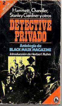 DETECTIVE PRIVADO. ANTOLOGIA DE BLACK MASK MAGAZINE.: AA.VV.