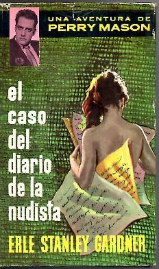 EL CASO DEL DIARIO DE LA NUDISTA.: GARDNER, Erle Stanley.