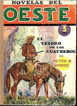 EL TESORO DE LOS CUATREROS.: BRIDGE, Peter W.
