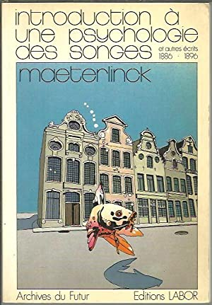 MAETERLINK. INTRODUTION A UNE PSYCHOLOGIE DES SONGES: GROSS, Stefan. (Rec.).