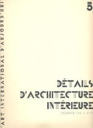 DETAILS D'ARCHITECTURE INTERIEURE.: NOVI, A. (Pres.).