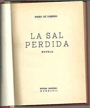 LA SAL PERDIDA.: LORENZO, Pedro de.