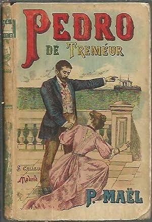 PEDRO DE TREMEUR. SEGUNDA PARTE DE SOLEDAD.: MAEL, Pedro.