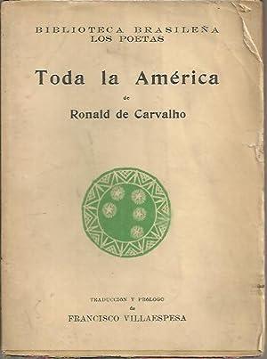 TODA LA AMERICA.: CARVALHO, Ronald.