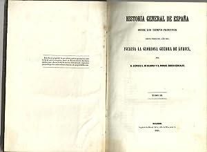 HISTORIA GENERAL DE ESPAÑA DESDE LOS TIEMPOS: DE ALDAMA, Dionisio