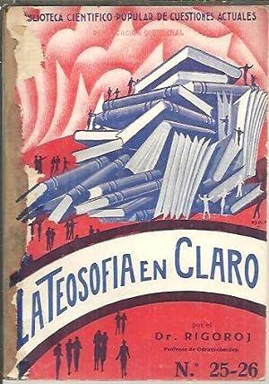 LA TEOSOFIA EN CLARO.: RIGOROJ, Dr.