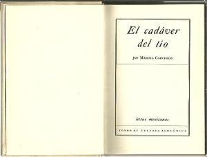 EL CADAVER DEL TIO.: CAPETILLO, Manuel.