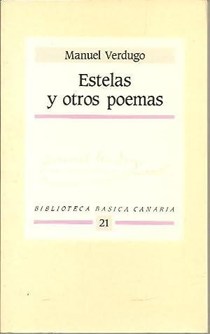 ESTELAS Y OTROS POEMAS.: VERDUGO, Manuel.