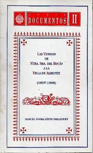 LAS VENIDAS DE NTRA. SRA. DEL ROCIO: LOPEZ TAILLEFERT, Manuel