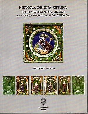 HISTORIA DE UNA ESTUFA. LAS PLACAS CERAMICAS DEL XVI EN LA CASA AGUIRREBEÑA DE BERGARA.: ...