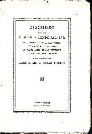 DISCURSO LEIDO POR JUAN ALLENDE-SALAZAR EN EL: ALLENDE SALAZAR, Juan.
