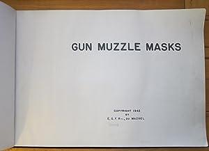 Gun Muzzle Masks: Edmond G.F.R. Du Mazuel