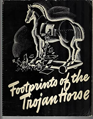 Footprints of the Trojan Horse, Some Methods: Theodore Roosevelt