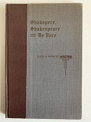 Shakspeare, Shakespeare and De Vere: Benezet, Louis P.