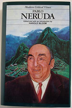 Pablo Neruda: Bloom, Harold (Edited with an Intrduction by)