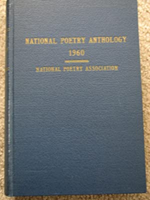 National Poetry Anthology 1960: National Poetry Association, Dennis Hartman (editor)