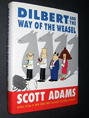 Dilbert and the Way of the Weasel: Adams, Scott