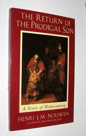 The Return of the Prodigal Son, A: Nouwen, Henri J.M.