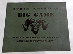 North American Big Game (First Edition | Remington Rifles | Hunting)