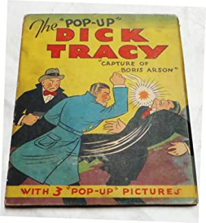 Dick Tracy: The Capture of Boris Arson The 'Pop-Up' Dick Tracy: Gould, Chester