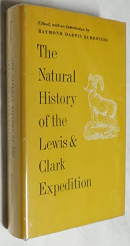 The Natural History of the Lewis and Clark Expedition