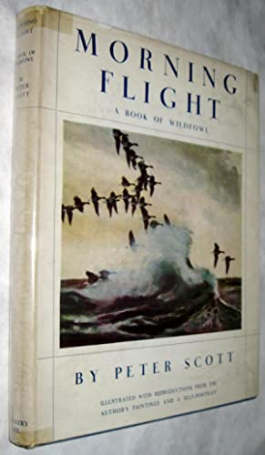 Morning Flight (Signed FIRST EDITION with Dust Jacket): A Book of Wildfowl