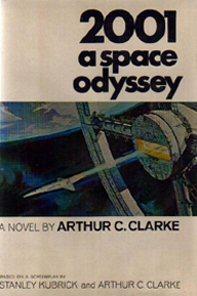2001, A Space Odyssey.: Clarke, Arthur C.