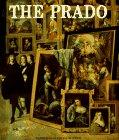 The Prado.; Translated from the Spanish by Richard-Lewis Rees and Angela Patricia Hall