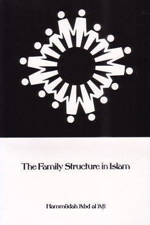 The Family Structure in Islam: Abd al Ali, Hammudah