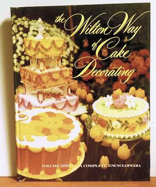 The Wilton Way Of Cake Decorating