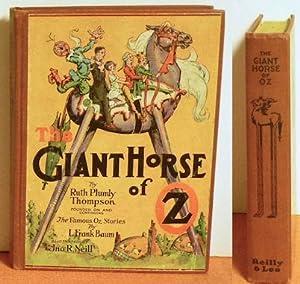 The Giant Horse of Oz: Ruth Plumly Thompson