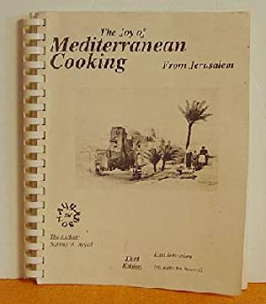 The Joy of Mediterranean Cooking from Jerusalem: Sammy A. Ayyad