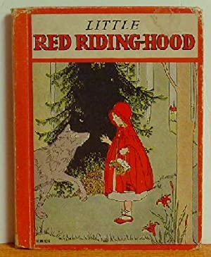 Little Red Ridinghood Also the Little Red