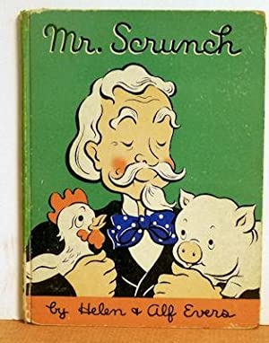 Mr. Scrunch: Helen & Alf Evers